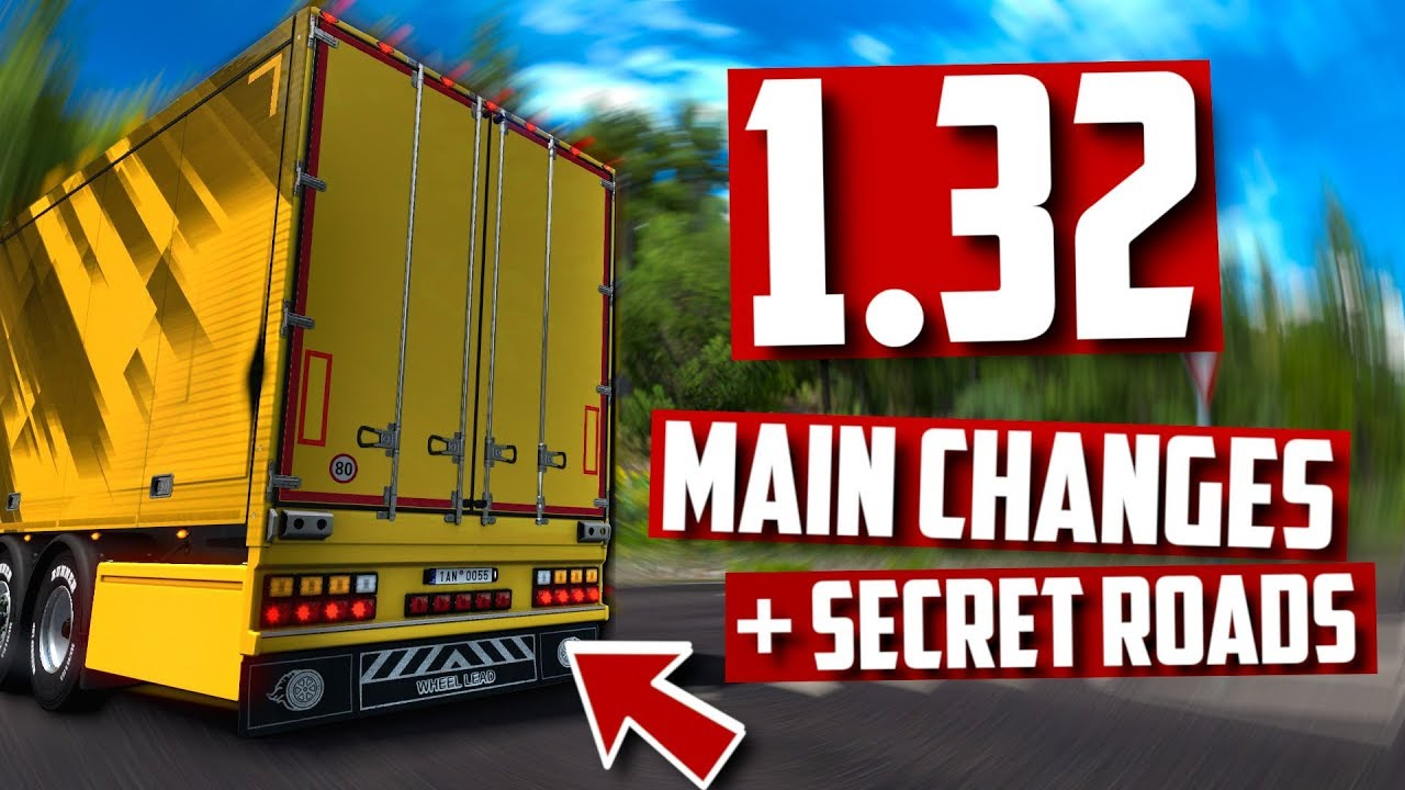 1 32 Open beta | ALL MAIN CHANGES! + Secret Roads! | Euro Truck Simulator 2  | Toast 🚚