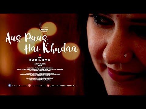 Aas Paas Hai Khuda | Karishma | Cover | Shom | Rahat Fateh Ali Khan | Vishal Shekhar | 2018