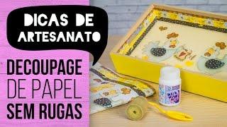 Dicas de Artesanato – Decoupage SEM RUGAS