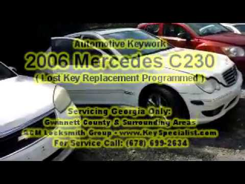 2006 Mercedes C230 - Lost Key Replacement Programmed! Locksmith Duluth GA