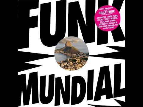 Various Artists - Daniel Haaksman presents Funk Mundial (Man Recordings) [Full Album]