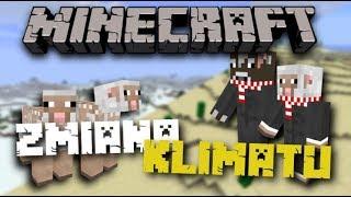 Minecraft: Zmiana Klimatu