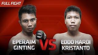 [HD] Eperaim Ginting Vs Eddo Hardi Kristanto || One Pride Pro Never Quit #28
