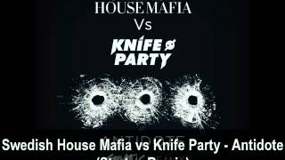 Swedish House Mafia vs Knife Party - Antidote (Stratus Remix)