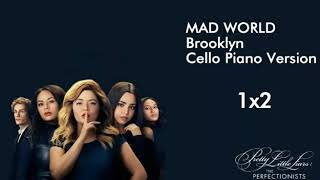 PLL THE PERFECTIONISTS 1X2 MUSIC  - Mad World - Cello Piano Version