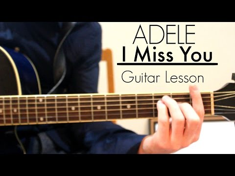 Adele - I Miss You | Easy Guitar Lesson & Chords