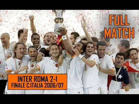 Inter Roma 1-2   Finale Coppa Italia   Full Match e Premiazione Stagione 2006/07