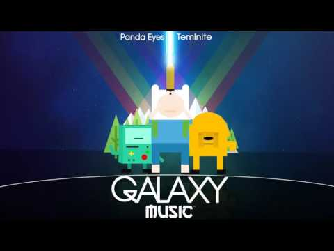 Panda Eyes & Teminite   Adventure Time