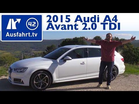 2015 Audi A4 Avant 2.0 TDI (B9) - Fahrbericht der Probefahrt, Test, Review (German)