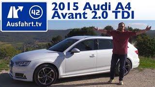 2015 Audi A4 Avant 2.0 TDI - Kaufberatung, Test, Review