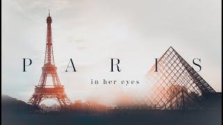 "Short-Film ""Paris in her eyes"" / ""Париж в её глазах"""