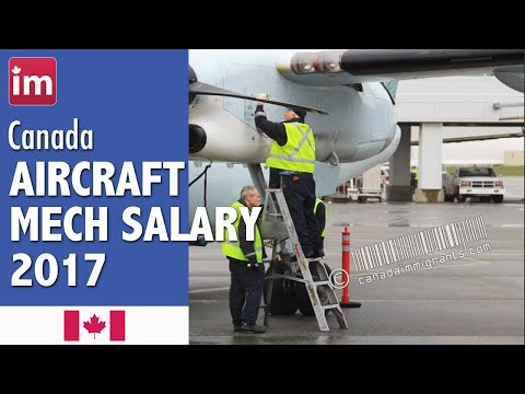 Aircraft Mechanic Salary in Canada - Jobs in Canada 2017