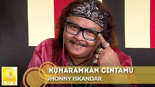 Kuharamkan Cintamu - Jhonny Iskandar