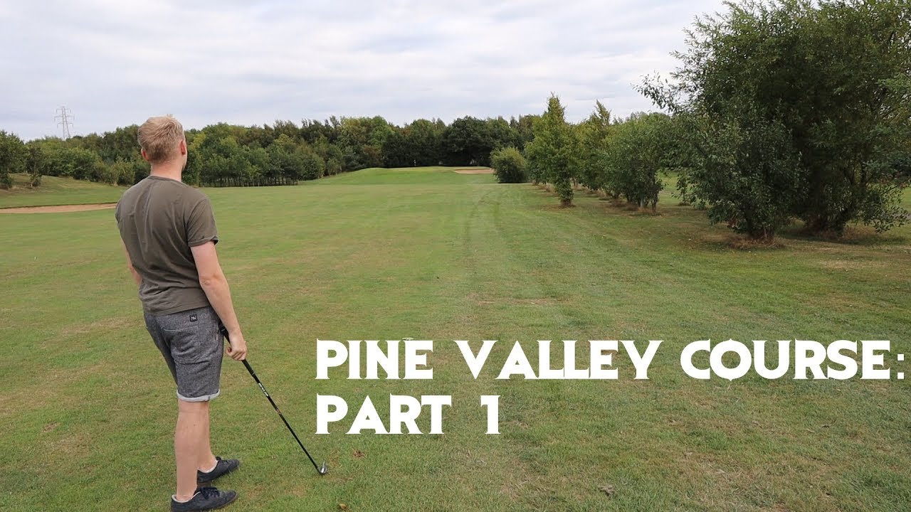 The Pine Valley Golf Course / Part one 🏌️⛳ - YouTube