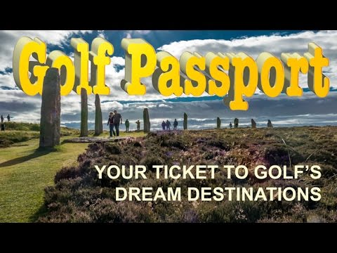 GOLF PASSPORT NO 5 - Your Ticket to Golf's Dream Destinations