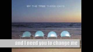 Watch By The Tree Change video
