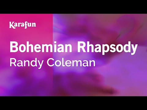 Karaoke Bohemian Rhapsody - Randy Coleman *