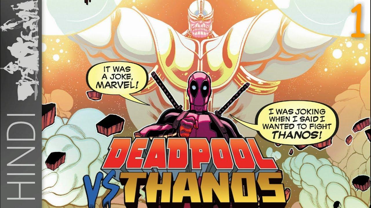 Deadpool vs Thanos   Part -1   Marvel Comics In HINDI