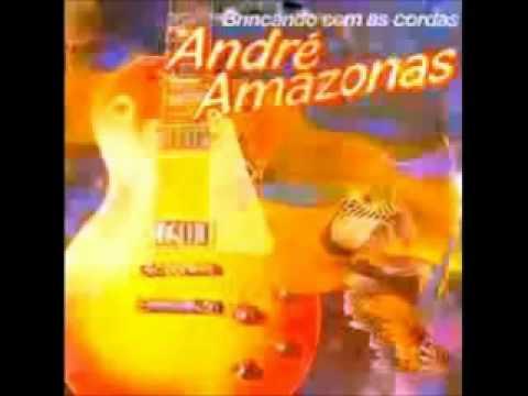 Brincando com as Cordas - André  Amazonas (guitarrada / completo)