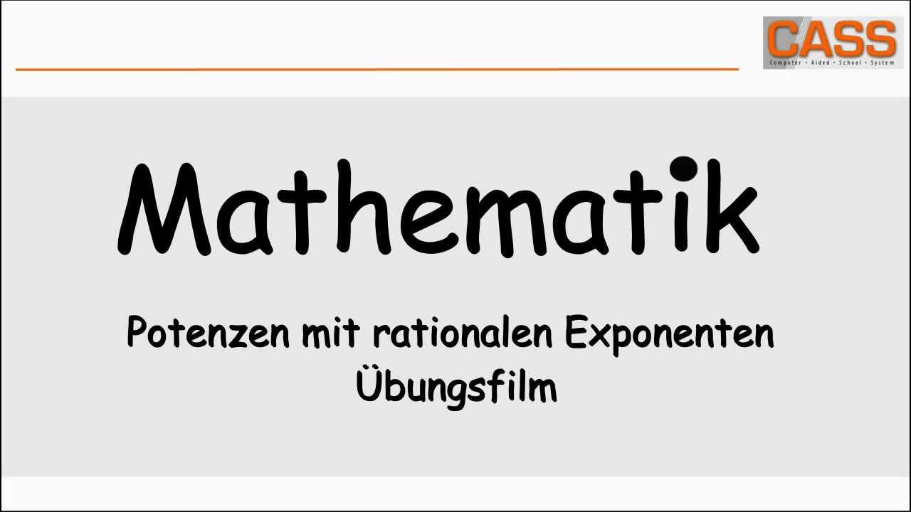 Potenzen mit rationalen Exponenten - Übungsfilm - YouTube