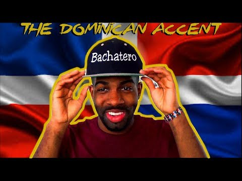 How To Speak Like A Dominican (The Dominican Accent)