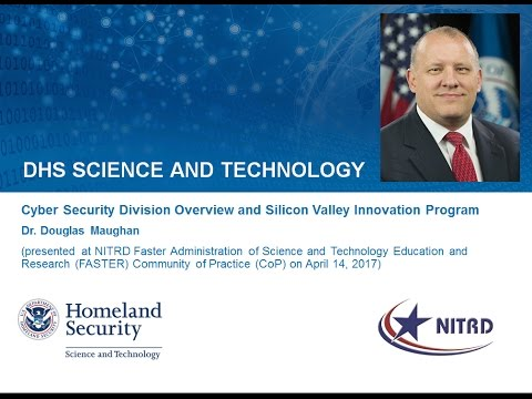 DHS S&T Cyber Security Division (CSD) & Silicon Valley Innovation Program