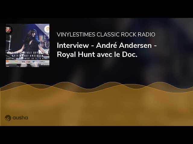 Interview - André Andersen - Royal Hunt avec le Doc.