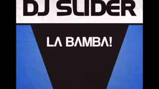 Dj Slider - La Bamba! [Club Mix]