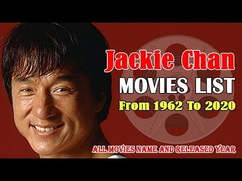 Jackie Chan Movies List | 65 Years Old Tremendous Actor ...