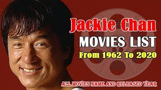 Jackie Chan Movies List | 65 Years Old Tremendous Actor All Movie List