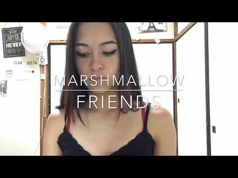 MARSHMALLOW - Friends Cover