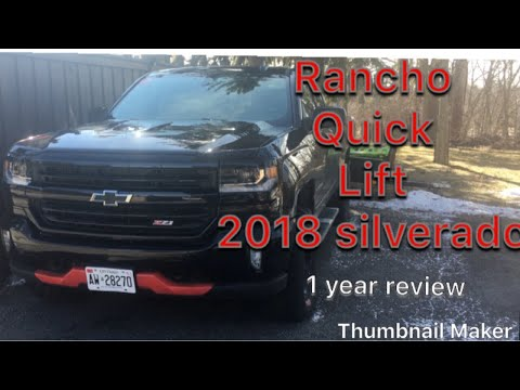 Silverado, rancho quick lift 1 year review after winter