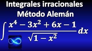 309. Método Alemán para integrales de funciones irracionales, explicado paso a paso