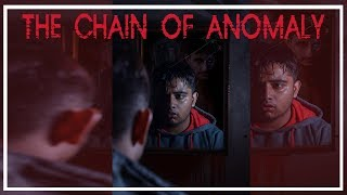 The Chain Of Anomaly | Short Horror Film |