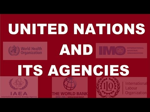 United Nations - Agencies, Headquarters, Establishment year, Head - GK for Competative Exams.