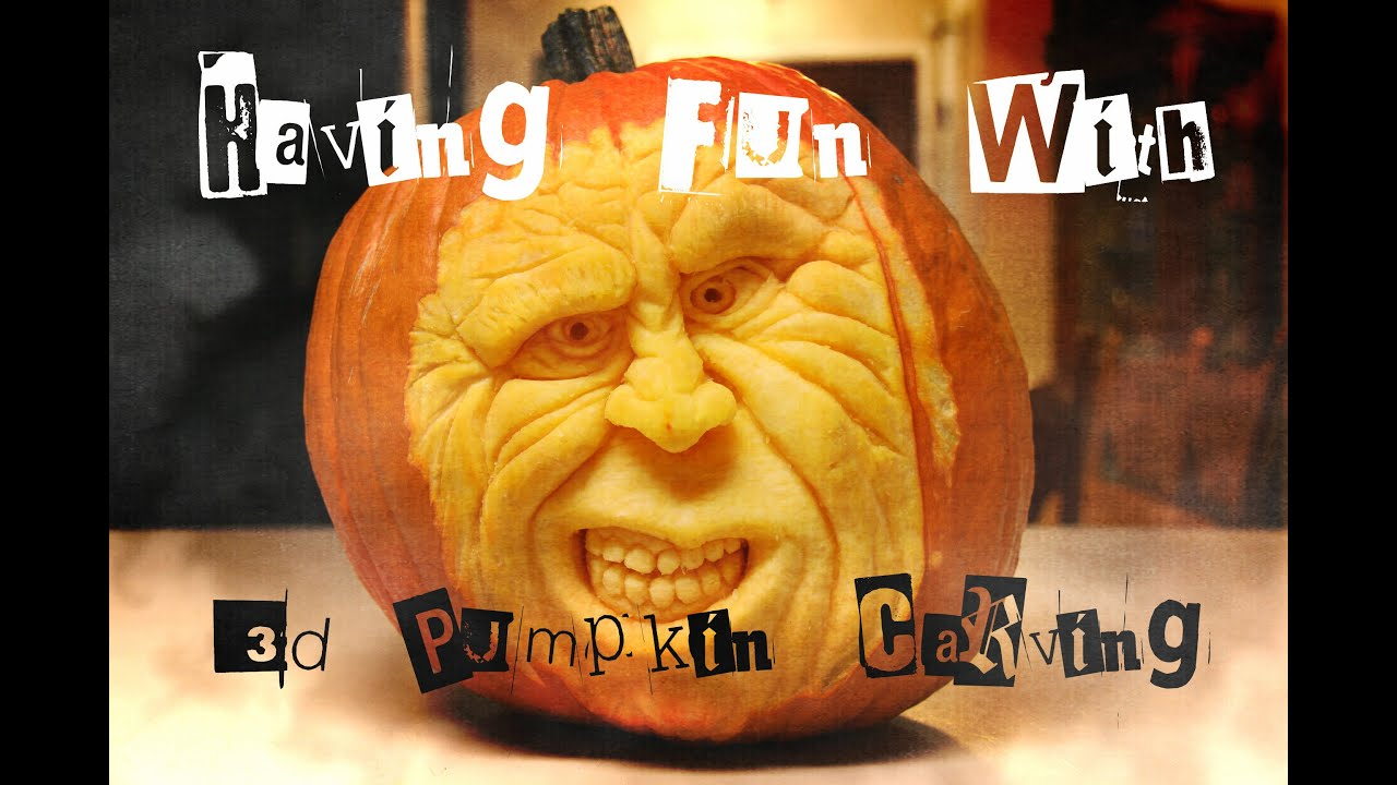 Having Fun With 3 D Pumpkin Carving Halloween Youtube