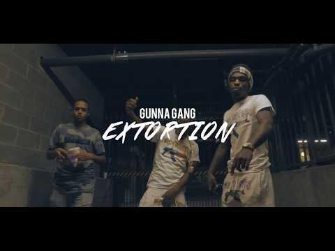 Gunna Gang - Extortion | Shot By: DJ Goodwitit