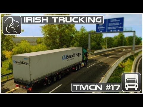 Irish Trucking - TMCN #17 (ETS2 ProMods 2.20 Beta)