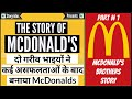 The Story Of McDonald's Restaurant-Success Story of Richard&Maurice McDonald-Book Behind the Arches