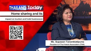 Thailand Today 166 : Home sharing and its impact on tourism and hotel businesses