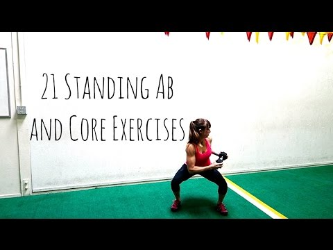 21 Standing Ab and Core Exercises