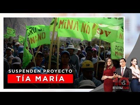Anuncia suspensión de licencia de obras de Tía María - 10 minutos Edición Noche
