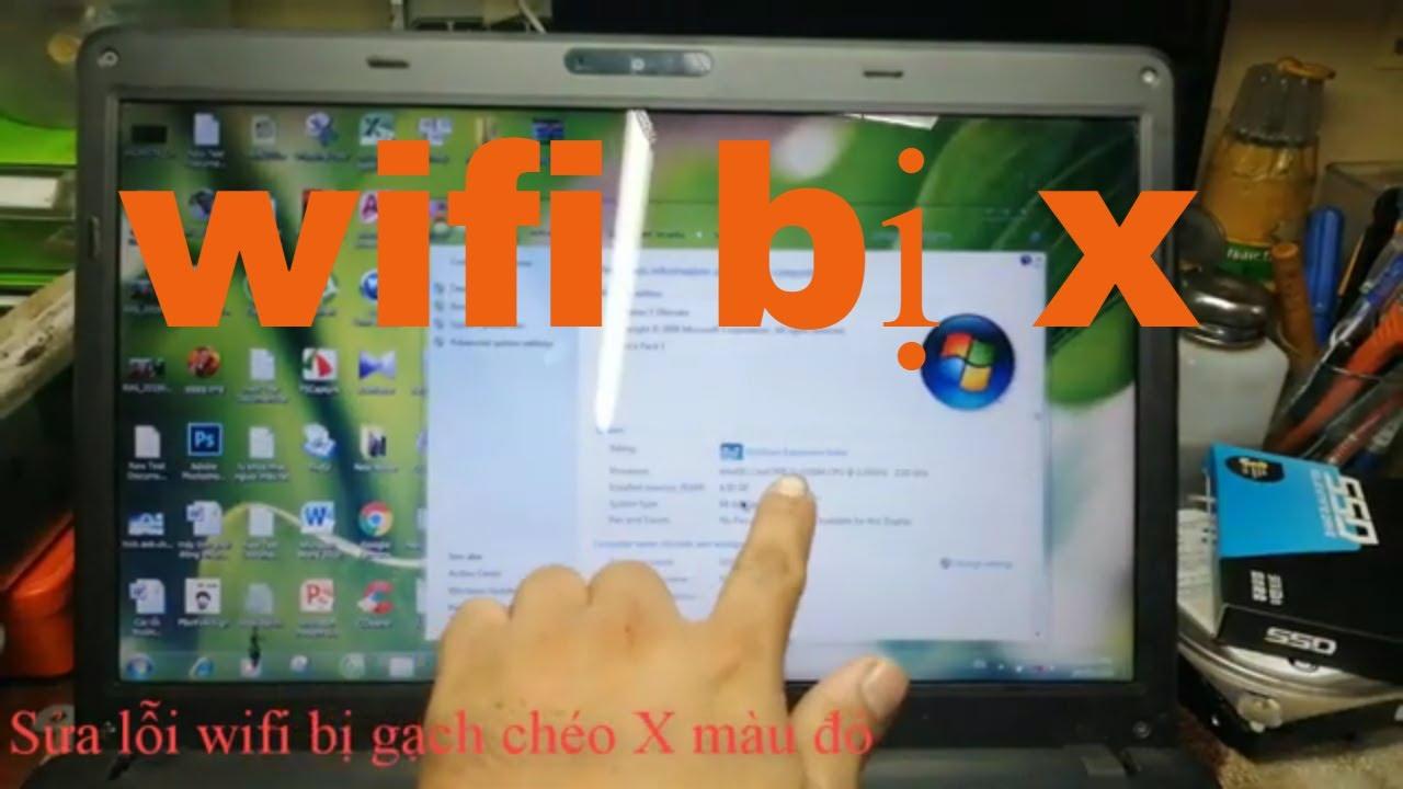 Sửa lỗi wifi bị gạch chéo X màu đỏ ,đây là cách mình làm Khắc Phục Lõi Máy Tính 1166 Kha Vạn Cân
