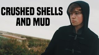 Crushed Shells And Mud - TRAILER