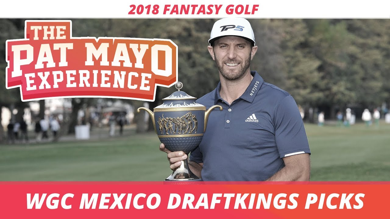 2018 Fantasy Golf Picks Wgc Mexico Draftkings Sleepers And Preview