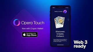 Opera Touch For Ios - Now With Crypto Wallet And Web 3 Support