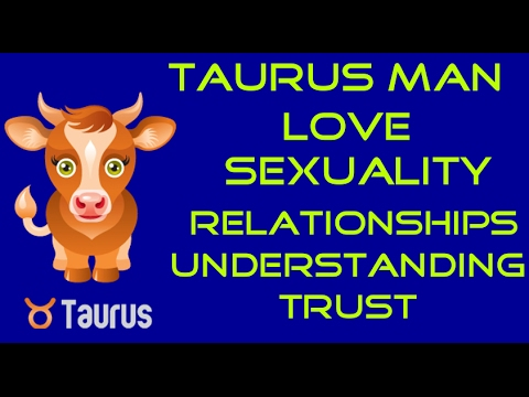 What to do when dating a taurus man