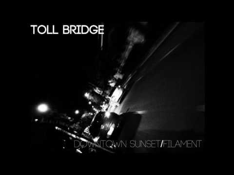 Toll Bridge - Downtown Sunset
