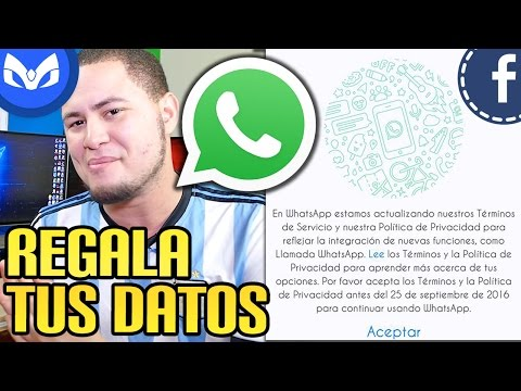 WHATSAPP REGALA TUS DATOS A FACEBOOK - COMO EVITARLO