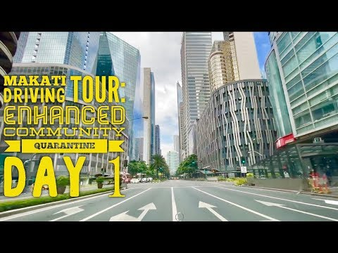 Makati Driving Tour: Day 1 Metro Manila Enhanced Community Quarantine